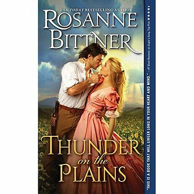 Thunder on the Plains - Mass Market Paperback NEW Rosanne Bittner 2015-10-06