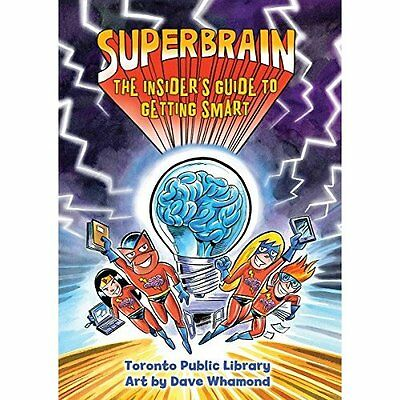 Superbrain: The Insider's Guide to Getting Smart - Hardcover NEW Dave Whamond (A