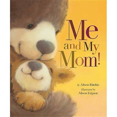 Me and My Mom! - Hardcover NEW Alison Ritchie( 2014-03