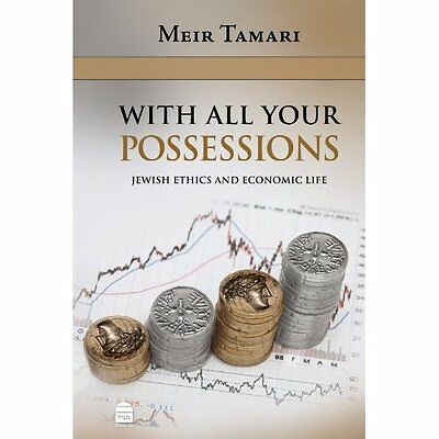 With All Your Possessions: Jewish Ethics & Economics - Hardcover NEW Meir Tamari