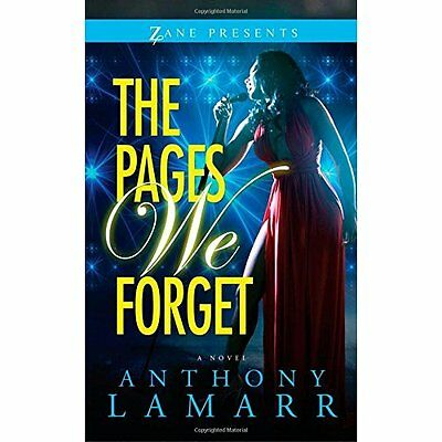 Pages We Forget, The (Zane Presents) - Paperback NEW Anthony Lamarr( 2015-01-22