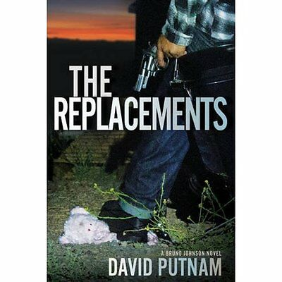 The Replacements (Bruno Johnson) - Hardcover NEW David Putnam(Au 2015-02-01