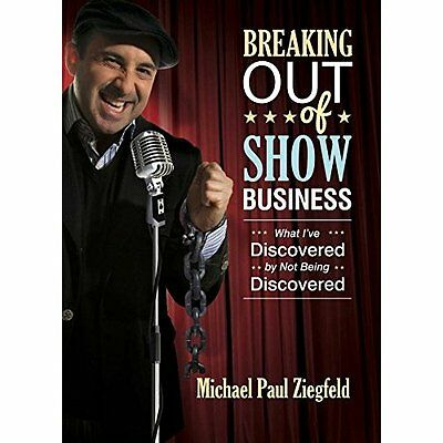 Breaking Out of Show Business: What I've Discovered by  - Paperback NEW Michael