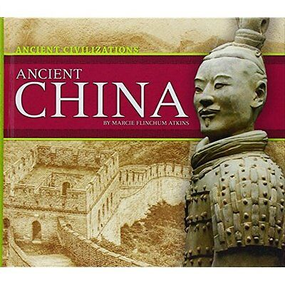 Ancient China (Ancient Civilizations) - Library Binding NEW Marcie Flinchum 2015