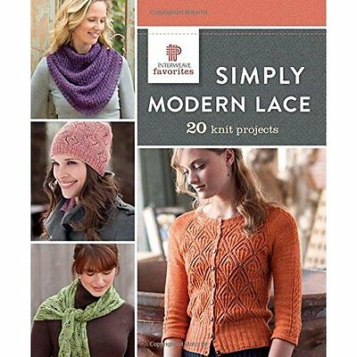 Simply Modern Lace: 20 Knit Projects (Interweave Favori - Paperback NEW Interwea