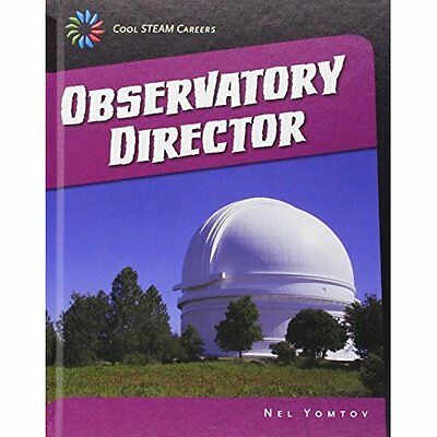 Observatory Director (21st Century Skills Library: Cool - Library Binding NEW Ne