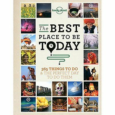 The Best Place to be Today: 365 Things to do & the Perf - Paperback NEW Lonely P