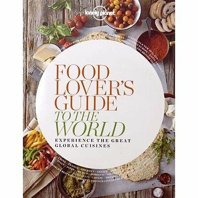 Food Lover's Guide to the World 1: Experience the Great - Paperback NEW Lonely P
