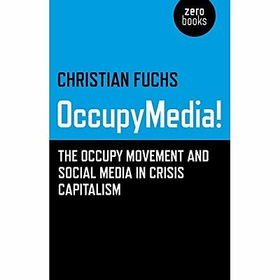 OccupyMedia! The Occupy Movement and Social Media in Cr - Paperback NEW Christia