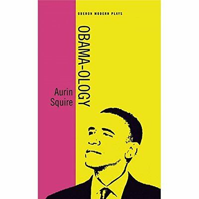 Obama-Ology - Paperback NEW Aurin Squire(Au 2014-11-30