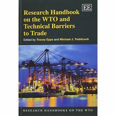 Research Handbook on the WTO and Technical Barriers to  - Paperback NEW Tracey E