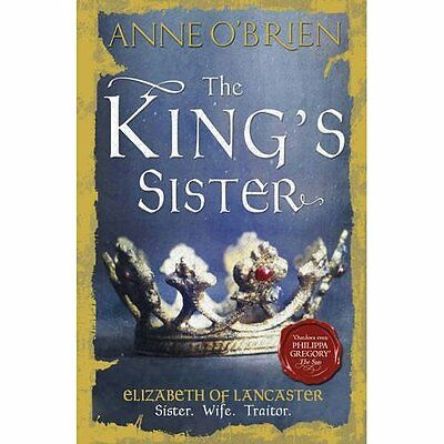 The King's Sister - Paperback NEW Anne O'Brien(Au 26/02/2015