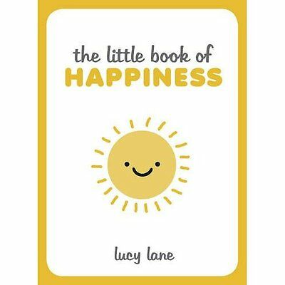 The Little Book of Happiness - Lucy Lane (Auth NEW Hardcover 14/05/2015
