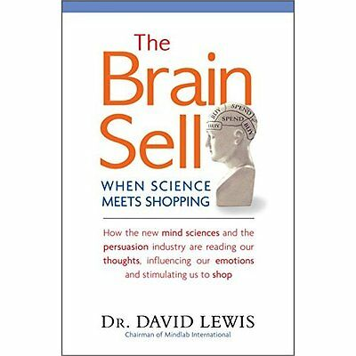 The BRAIN SELL: When Science Meets Shopping - How the n - Paperback NEW Dr David