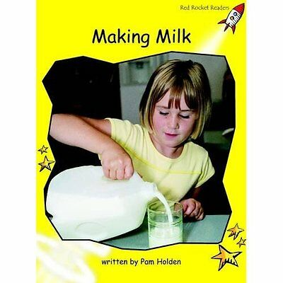 Making Milk: Level 2: Early (Red Rocket Readers: Non-fi - Paperback NEW Pam Hold