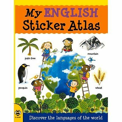My English Sticker Atlas: Discover the languages of the - Catherine Bruzz NEW Pa