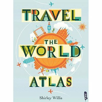 Travel the World Atlas - Paperback NEW Shirley Willis  2015-08-27