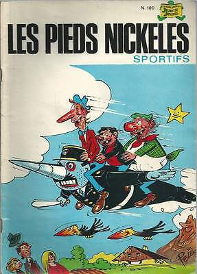 Les Pieds Nickeles N°100 . Sportifs . Eo . 1978 . Rare .