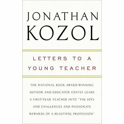 Letters to a Young Teacher - Paperback NEW Kozol, Jonathan 2008-08-05