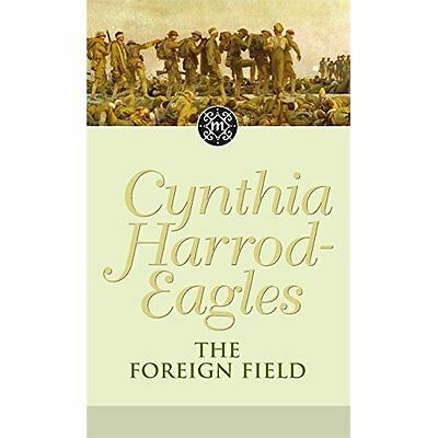 The Foreign Field (Dynasty) - Mass Market Paperback NEW Harrod-Eagles,  2009-11-
