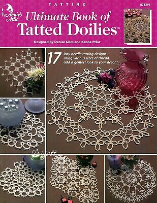 Ultimate Book of Tatted Doilies ~ 17 Lacy Designs, Annie's tatting patterns