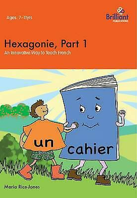 Hexagonie: An Innovative Way to Teach French: Part 1 by Maria Rice-Jones...