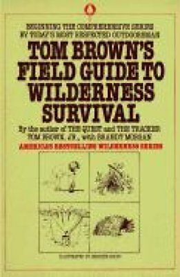 Tom Brown's Field Guide to Wilderness Survival by Tom Brown (Paperback)