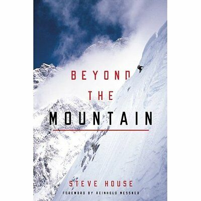 Beyond the Mountain - Paperback NEW Steve House 2012-01-26