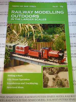 Peco No: 19 Shows You How Series: Railway Modelling Outdoors in larger scales