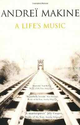 A Life's Music - Paperback NEW Makine, Andrei 2003-06-09