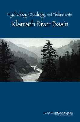 Hydrology, Ecology, and Fishes of the Klamath River Bas - Paperback NEW National