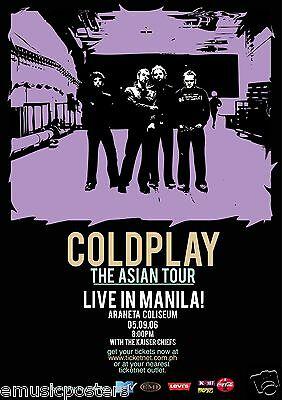 """COLDPLAY """"THE ASIAN TOUR LIVE IN MANILA!"""" 2006 PHILIPPINES CONCERT POSTER - Rock"""
