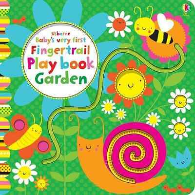 Baby's Very First Fingertrail Play Book Garden (Baby's  - Board book NEW Fiona W