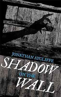 Shadow On The Wall - Paperback NEW Jonathan Ayclif 2015-10-01