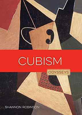 Cubism: Odysseys in Art - Paperback NEW Shannon Robinso 2016-02-02