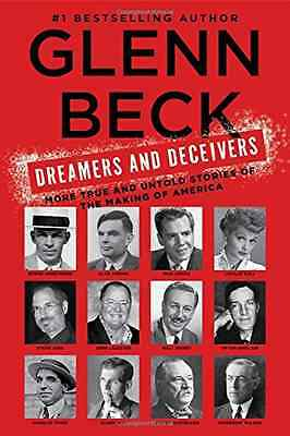 Dreamers and Deceivers: True Stories of the Heroes and  - Paperback NEW Glenn Be