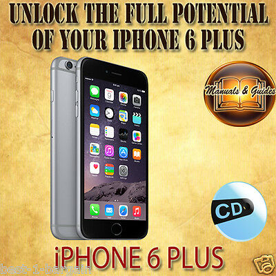APPLE iPHONE 6 PLUS + USER GUIDE INSTRUCTION MANUAL/VIDEO TUTORIAL & TIPS iOS CD