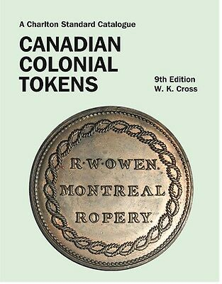 SALE Canadian Colonial Tokens 9th edition Charlton Issued