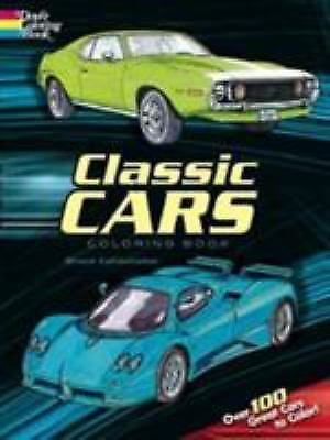 Dover History Coloring Book: Classic Cars Coloring Book by Bruce LaFontaine...