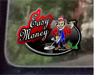 "ProSticker 506 (One) 4"" Easy Money Decal Sticker Metal Detecting"