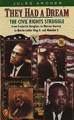They Had a Dream: Civil Rights Struggle from Frederick  - Paperback NEW Archer,