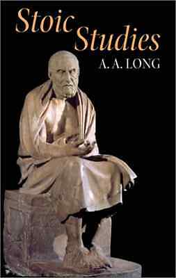 Stoic Studies (Hellenistic Culture and Society) - Paperback NEW Long, AA 2001-07