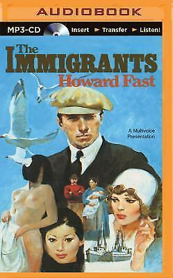 The Immigrants by Howard Fast (2015, MP3 CD, Unabridged)