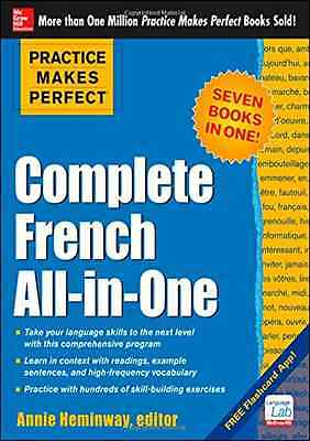 Practice Makes Perfect: Complete French All-In-One - Paperback NEW Heminway, Ann