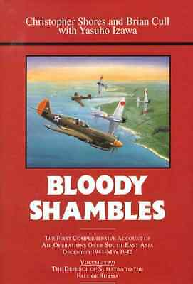 Bloody Shambles: The Complete Account of the Air War in - Hardcover NEW Shores,
