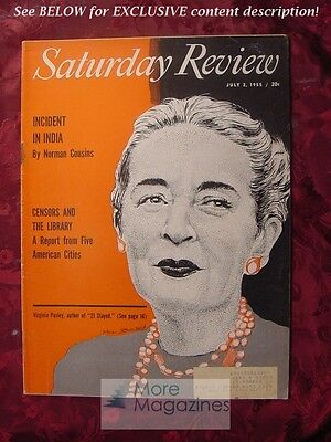 Saturday Review July 2 1955 VIRGINIA PASLEY INDIA NORMAN COUSINS