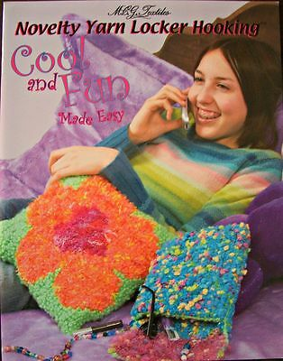 Cool and Fun Made Easy Novelty Yarn Locker Hooking Project Pattern Book New OOP