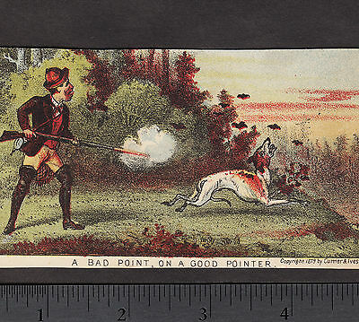 over 130 yrs old 1879 Currier & Ives Bird Hunting Sport Comic Pointer Dog Card