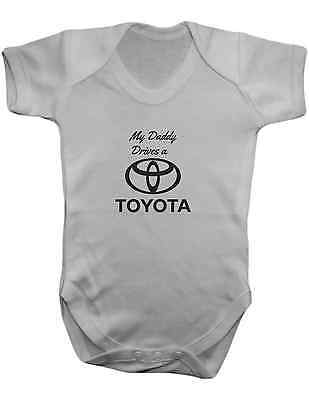 My Daddy Drives a Toyota -Baby Vest-Baby Romper-Baby Bodysuit-100% Cotton