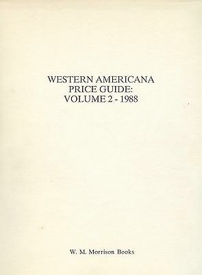 Morrison 1988 Rare WESTERN AMERICAN BOOKS Pamphlets Maps Catalog Price Guide 2